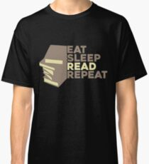 Eat Sleep Read Repeat Saying Gift Reading Classic T-Shirt