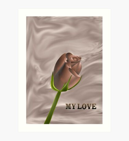 A chocolate rose for you my love....... Art Print