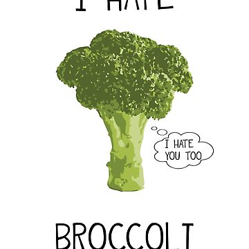 I Hate Hate Hate Broccoli by valsymot