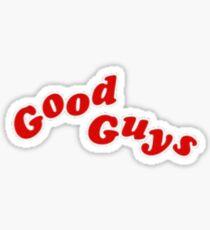 Good Guys sticker Sticker