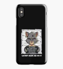 Funny, Nerdy Cat - Disorderly Conduct. Catnip Made Me Do It. iPhone Case