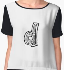 Lower case black and white Alphabet letter d  Chiffon Top