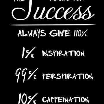 Recipe for Success (White Text) by masqueblanc