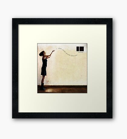 ... when words become precious Framed Print