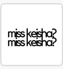 miss keisha? miss keisha? vine Sticker