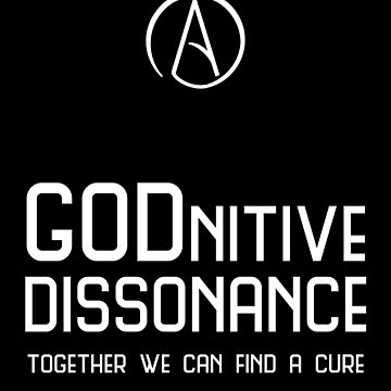 GODnitive Dissonance -- Together We Can Find a Cure by oddmetersam