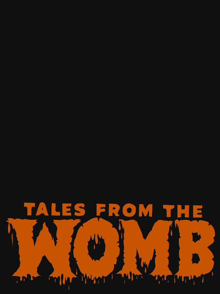 Tales From The Womb by PETRIPRINTS