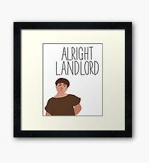 Grumio Plebs Alright Landlord? Framed Print