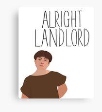 Grumio Plebs Alright Landlord? Metal Print