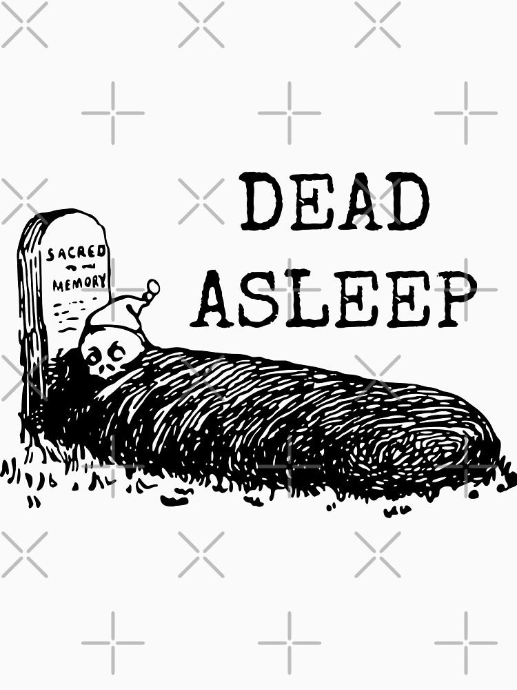 Dead Asleep by GhostlyWorld
