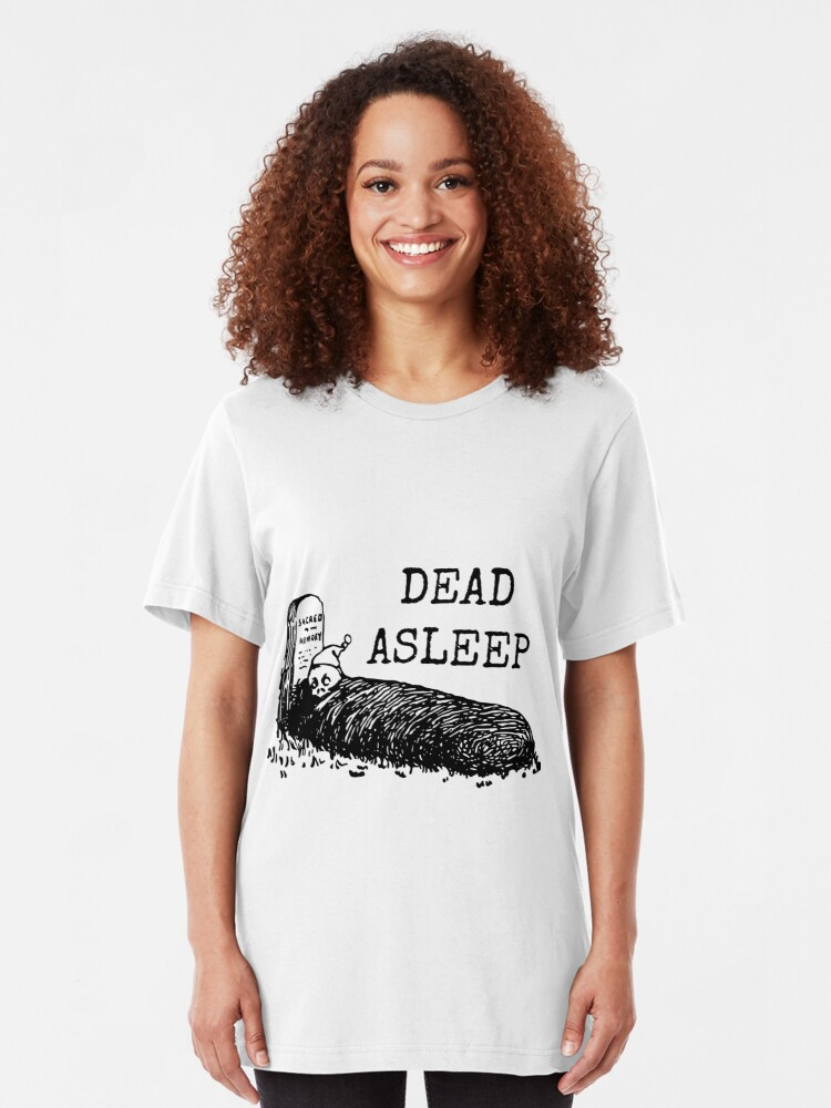 Alternate view of Dead Asleep Slim Fit T-Shirt