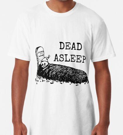 Dead Asleep Long T-Shirt