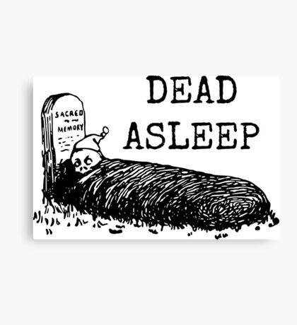 Dead Asleep Canvas Print