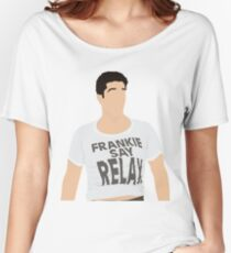 Frankie Say Relax Women's Relaxed Fit T-Shirt
