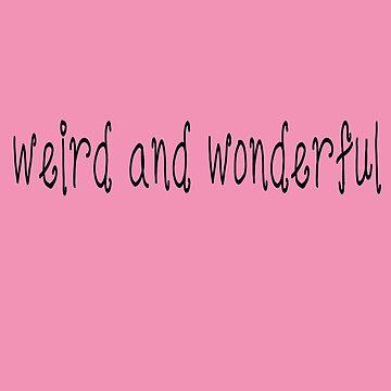 weird and wonderful by Filifjonka