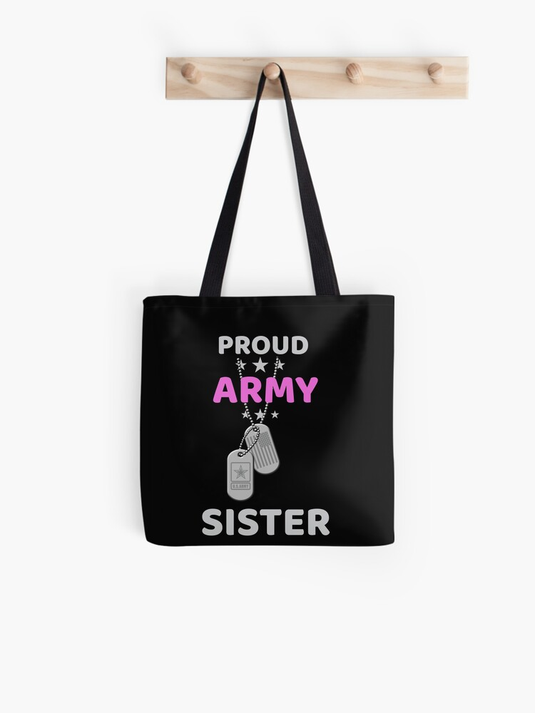 71c650ea Army Sister T-Shirt Proud Military American Family Flag Dog Tag Gift Shirt  Tote Bag
