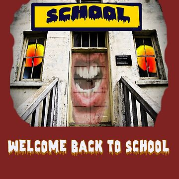 WELCOME BACK TO SCHOOL - OLD HAUNTED SCHOOL STYLE by TimForder