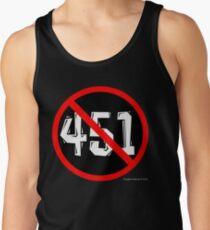 NO 451! Tank Top
