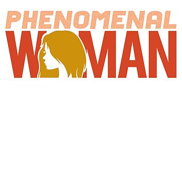 'Pretty Phenomenal Woman' Cool Phenomenal Woman Gift by leyogi