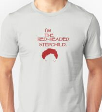 Red-Headed Stepchild Unisex T-Shirt