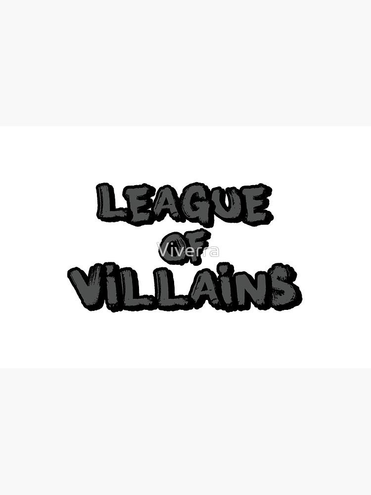 League of Villains (gris) de Viverra