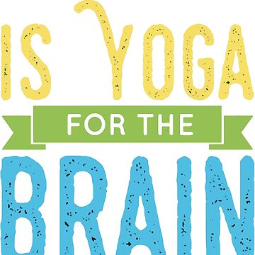 Reading Is Yoga For The Brain (white) by Pembertea
