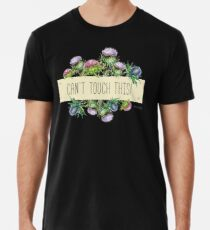 Can't touch this - Thistle design Premium T-Shirt