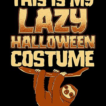 Lazy Sloth Costume Funny Halloween Party by KsuAnn