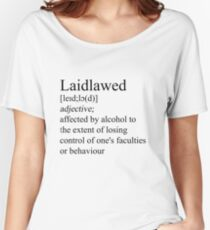 Laidlawed Women's Relaxed Fit T-Shirt