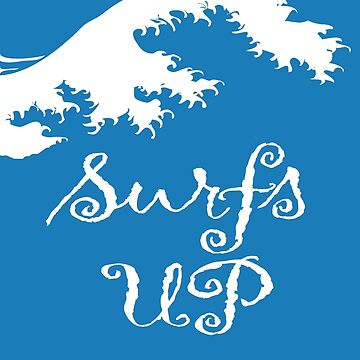 Surfs UP by TOMSREDBUBBLE