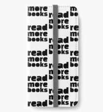 Read More Books! Funny Gift for Teacher or Student iPhone Wallet/Case/Skin