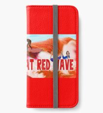 Ride The Great Red Wave iPhone Wallet/Case/Skin