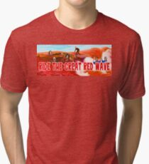Ride The Great Red Wave Tri-blend T-Shirt