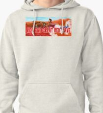 Ride The Great Red Wave Pullover Hoodie