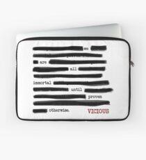 Vicious quote Laptop Sleeve