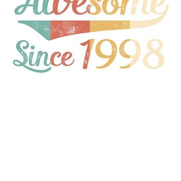 Awesome Since 1998 Vintage Retro by funny-gift