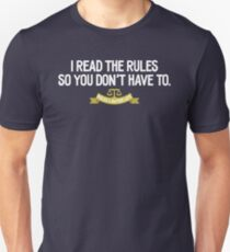 Rules Lawyer Life - I read the rules so you don't have to Unisex T-Shirt