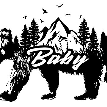 Baby Bear Shirt Stickers Family Matching Outfit Wildlife Animal Wilderness Outdoors Mountains Forests Woods by CarbonClothing