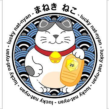 MANEKI NEKO (Lucky Cat) = Nat-20 by 3DApparel