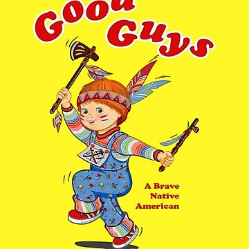 Good Guys - A Brave Native American by horror-doll