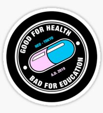 Akira - Good for health, bad for education Sticker