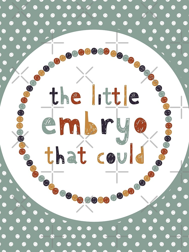 Der kleine Embryo, der das könnte von graphicsmith
