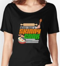 Never Trust A Skinny Cook Relaxed Fit T-Shirt