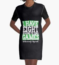Eight Reasons To Video Games Graphic T-Shirt Dress