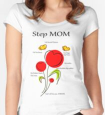 Dedicated to STEP MOMS everywhere! Women's Fitted Scoop T-Shirt