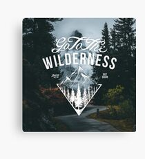 Go To The Wilderness Canvas Print
