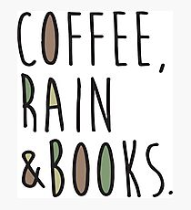 Coffee Rain And Books Mens Ladies Christmas Gift Coffee T-Shirts Photographic Print