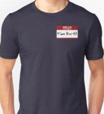 """Nametag Parody: """"My Name is Kara Zor-El"""" T-Shirt"""