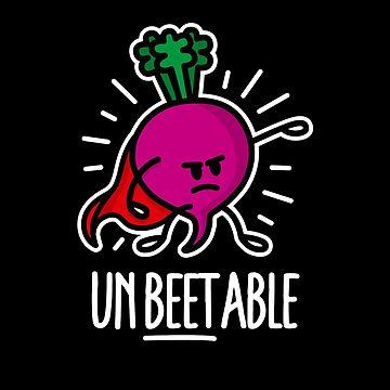 Unbeetable / unbeatable beetroot fun pun tee shirt gift by LaundryFactory