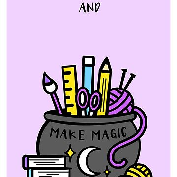 Believe in Yourself, Make Magic. Inspirational Creativity Quote. Good Luck Illustration. Halloween, Cauldron, Spooky Cute. by tachadesigns